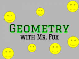 Honors Geometry with MR.FOX