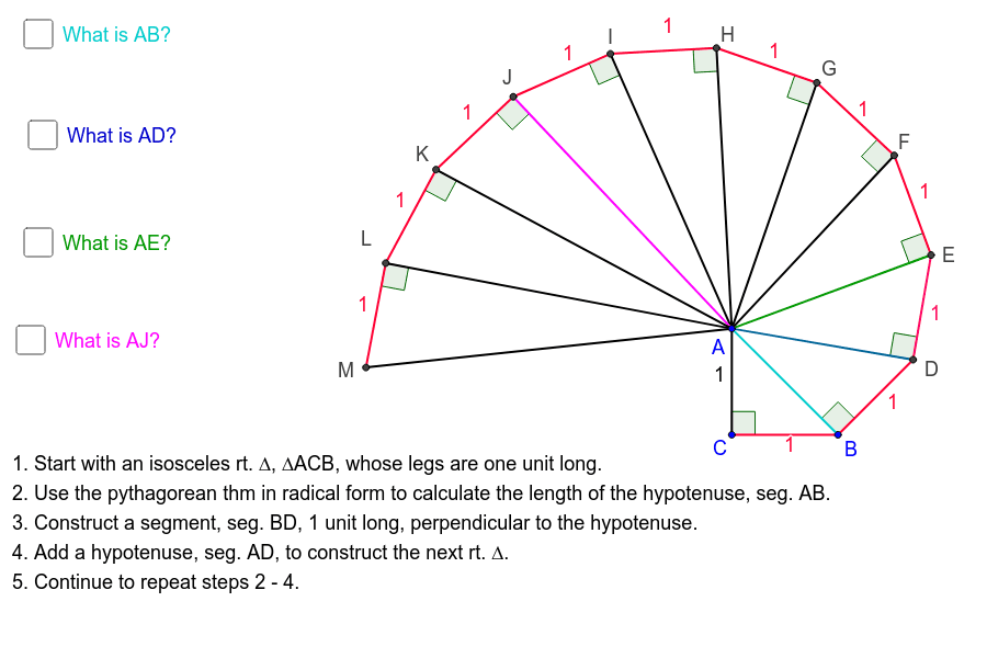 How to construct segments whose lengths are irrational number. The spiral of Theodorus is a construction of continuous right triangles into a spiral. Each rt. triangle has a side length of one unit.  Press Enter to start activity