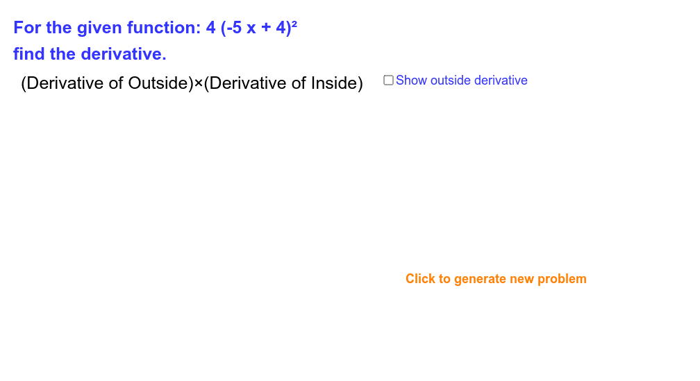 Work with applet as a step by step guide to differentiate equations using the chain rule