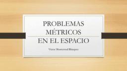 Problemas métricos en el espacio euclídeo