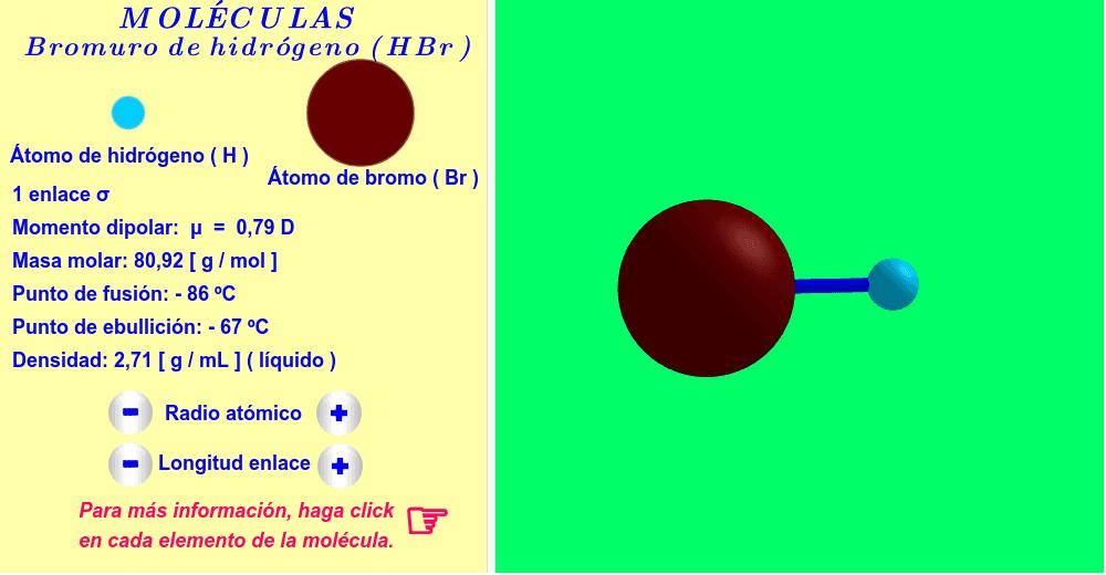 Bromuro de hidrógeno ( haga click en cada elemento de la molécula ).