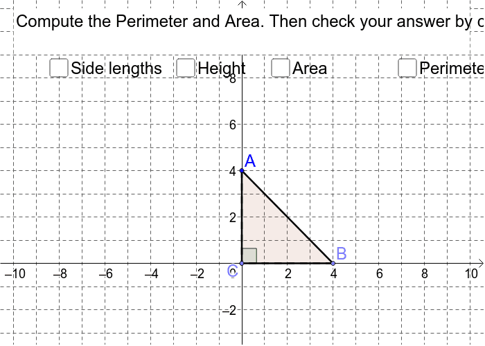 Move the points around the coordinate plane.  Click on the side lengths and height. Press Enter to start activity