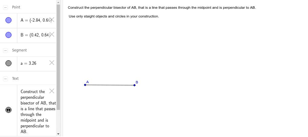 Construct a Perpendicular Bisector Press Enter to start activity