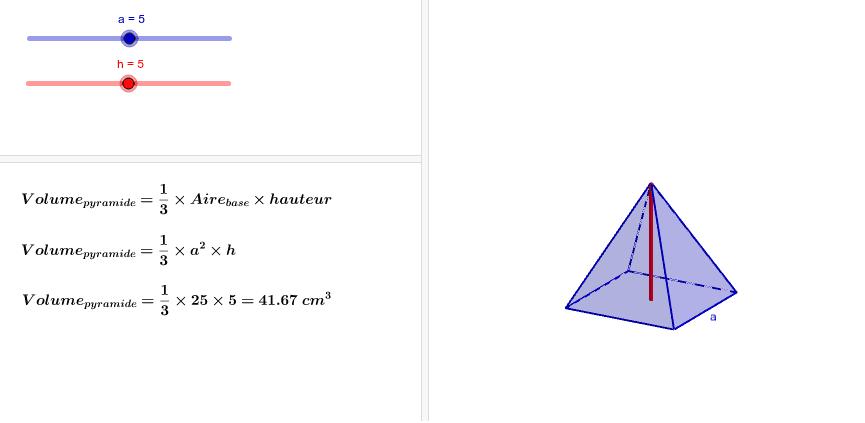 """Déplacer les curseurs """"a"""" et """"h"""" afin de modifier les dimensions de la pyramidde à base carrée."""
