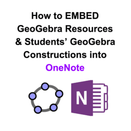 GeoGebra Within OneNote: How to EMBED GeoGebra Applets and Constructions