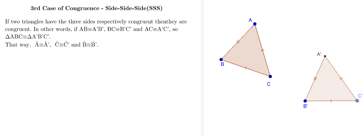 3rd Case of Congruence - Side-Side-Side (SSS) Press Enter to start activity