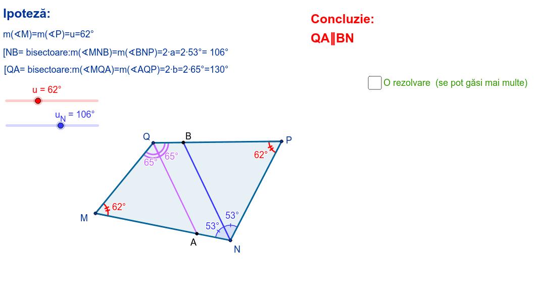Se dă patrulaterul MNPQ cu unghiurile M și P congruente, iar (NB și (QA sunt bisectoarele unghiurilor N și Q . Se cere să se arate că QA și BN sunt paralele. Apăsați Enter pentru a începe activitatea