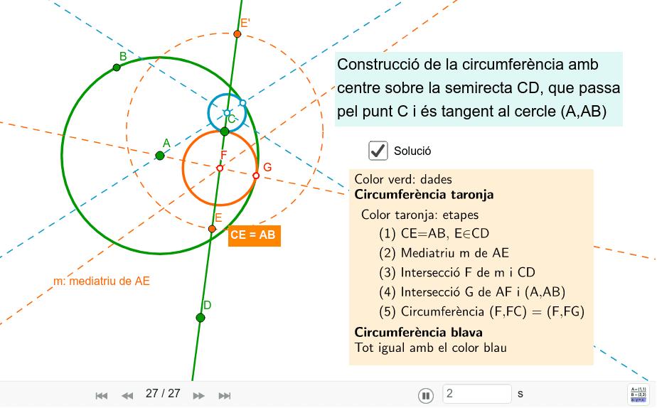 Circumferències tangents a una altra, amb centre i un punt sobre una recta donada Premeu Enter per iniciar l'activitat
