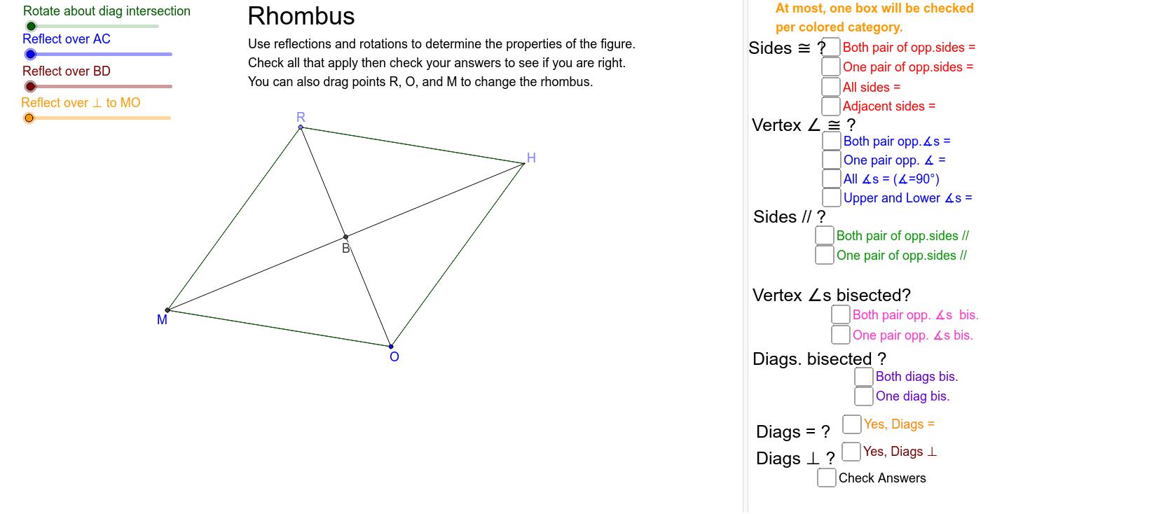 Examine symmetries to determine properties of a rhombus