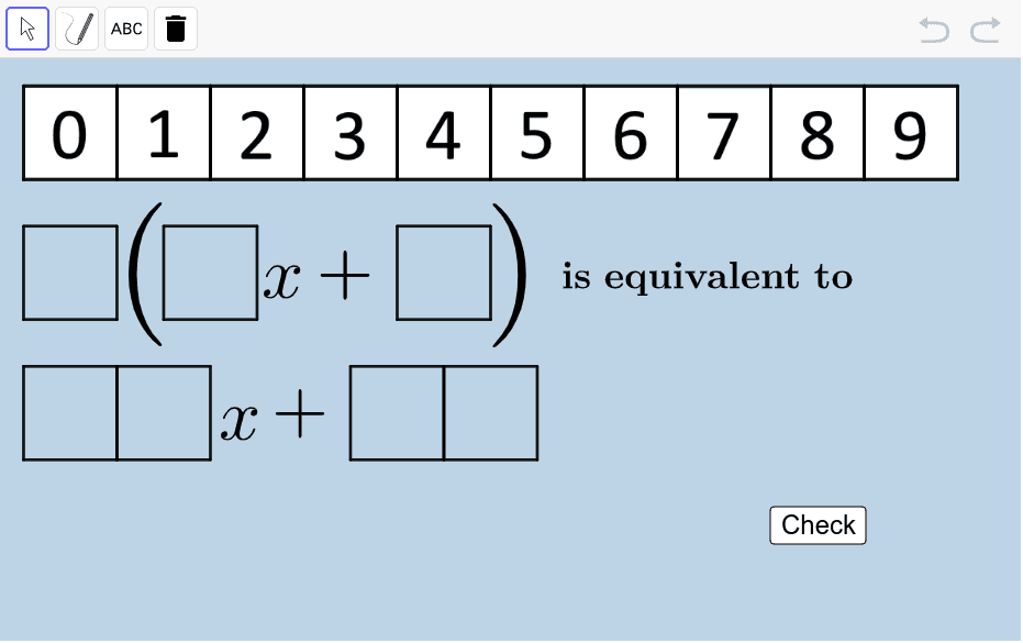 Using digits 0-9 no more than ONE TIME EACH, fill the empty boxes with numbers to create coefficients that make the following statement true. Press Enter to start activity