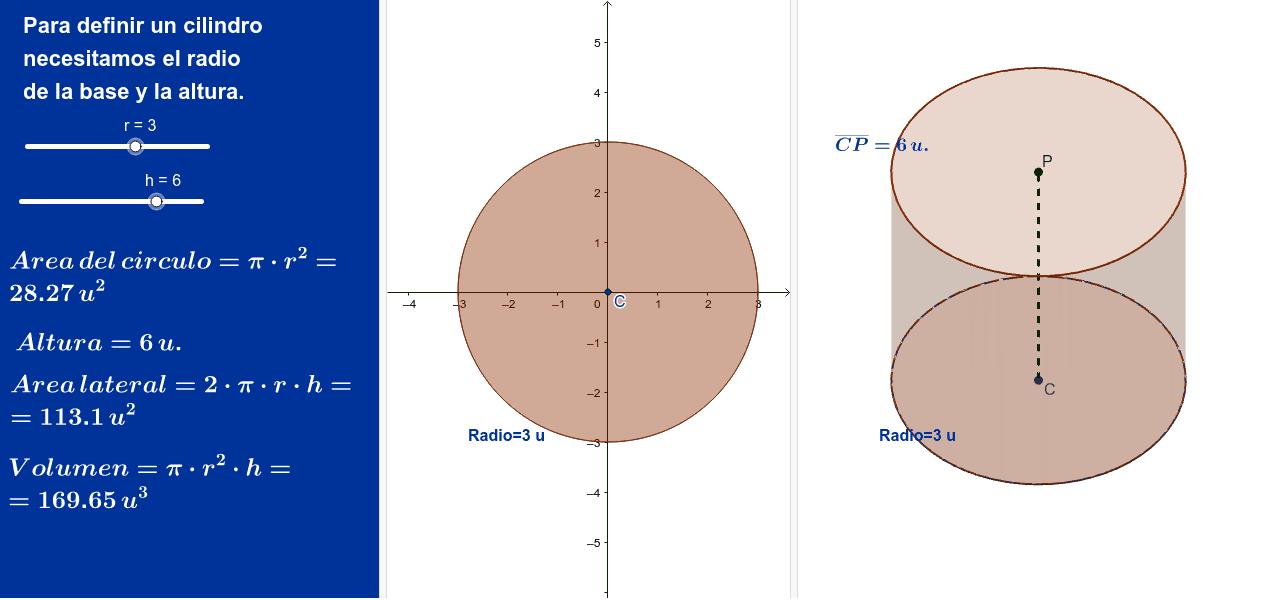 En un cilindro, lo importante es el radio de la base y la altura.