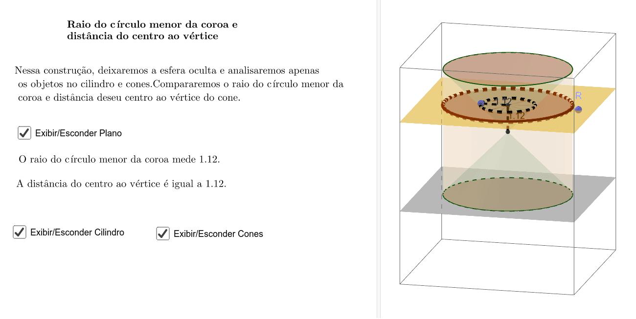 Raio do círculo menor da coroa e distância do centro ao vértice do Cone Press Enter to start activity