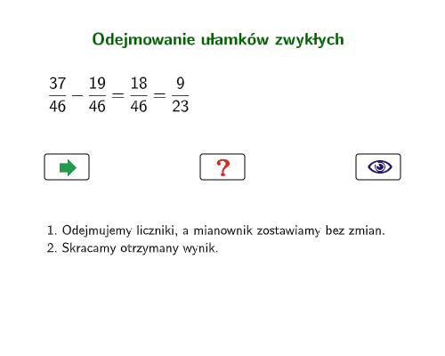 Odejmowanie ułamków zwykłych o jednakowych mianownikach Naciśnij klawisz Enter, aby rozpocząć aktywność