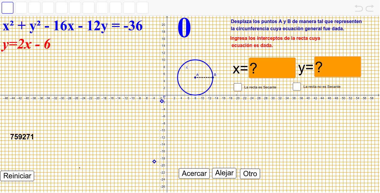 Graficar la circunferencia y la recta dadas para determinar si son secantes o ajenas Presiona Intro para comenzar la actividad