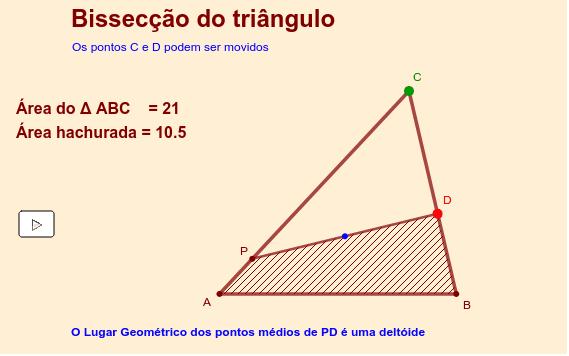 O segmento DP divide o triângulo ABC em duas partes de mesma área.