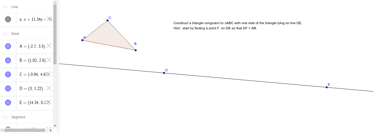 Constructing a Congruent Triangle Press Enter to start activity