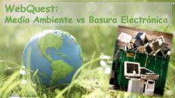 WebQuest-MedioAmbientevsBasuraElectrónica
