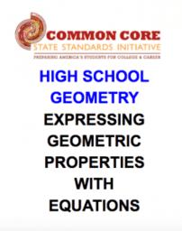 CCSS High School: Geometry (Expressing GEO. Prop's w/Equns.)